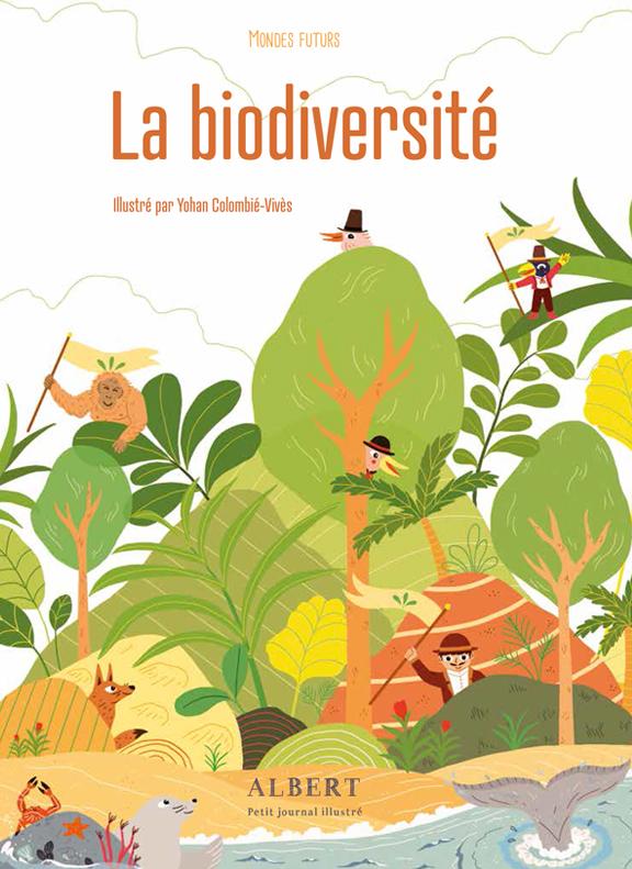 La Biodiversité, éditions la Poule qui Pond